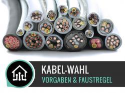 Elektroinstallationen: Kabel-Wahl